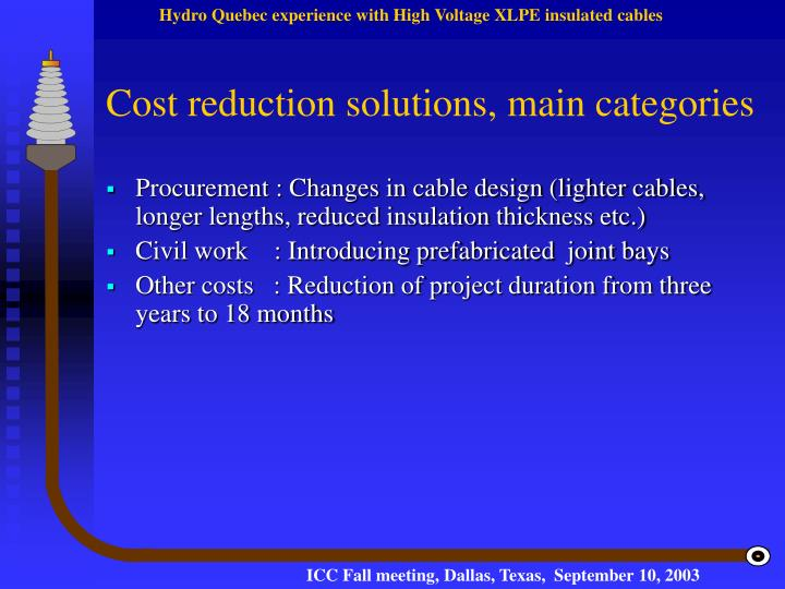 Cost reduction solutions, main categories