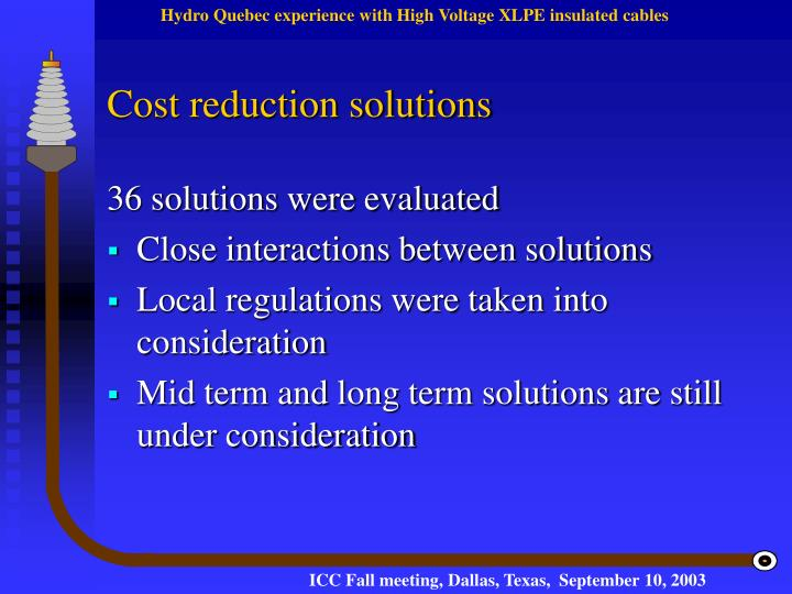 Cost reduction solutions