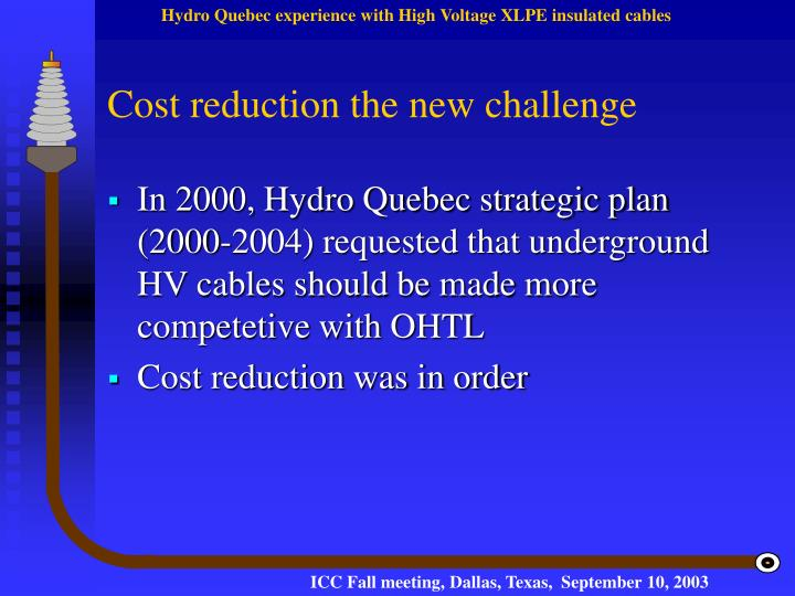 Cost reduction the new challenge