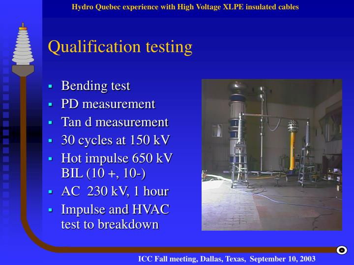 Qualification testing