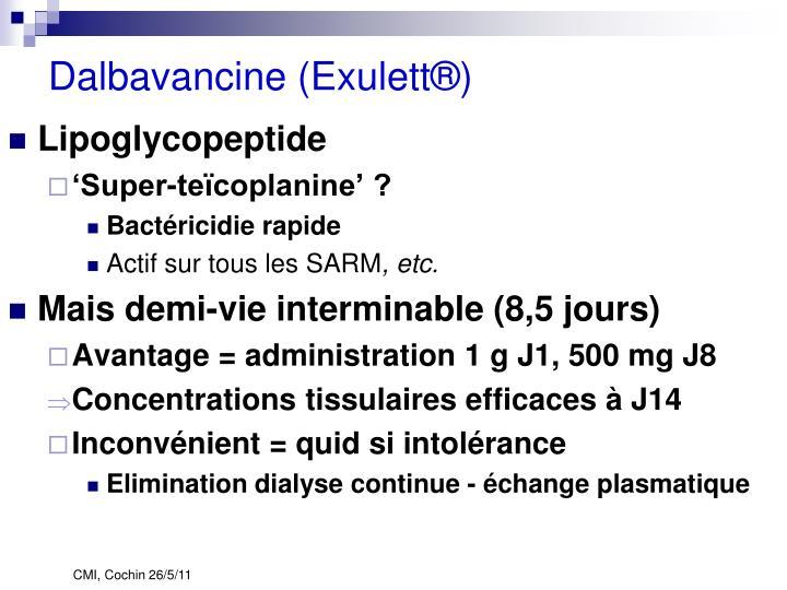 Dalbavancine (Exulett