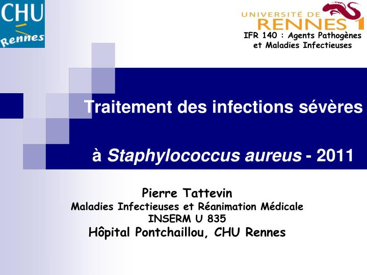 Traitement des infections s v res staphylococcus aureus 2011