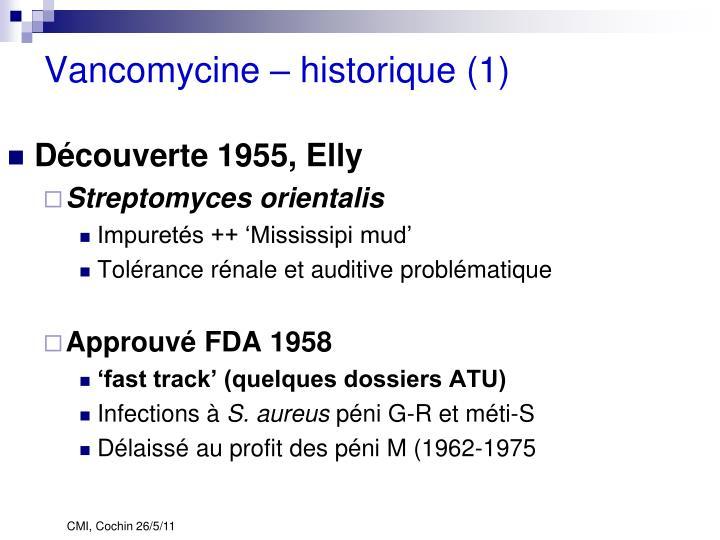 Vancomycine – historique (1)
