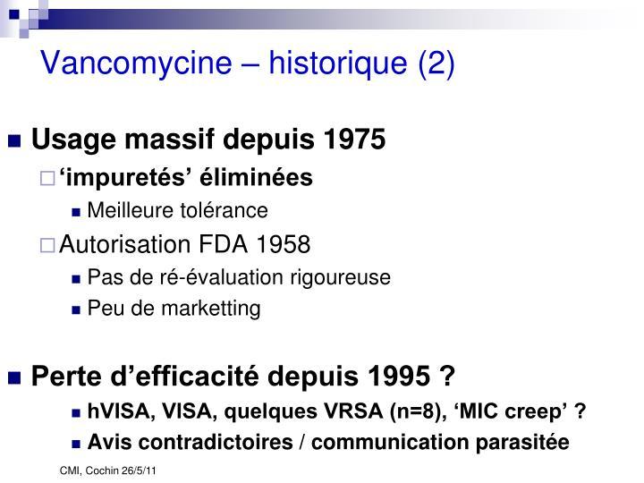 Vancomycine – historique (2)