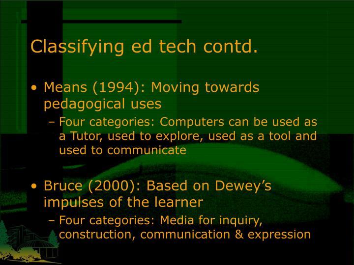 Classifying ed tech contd.