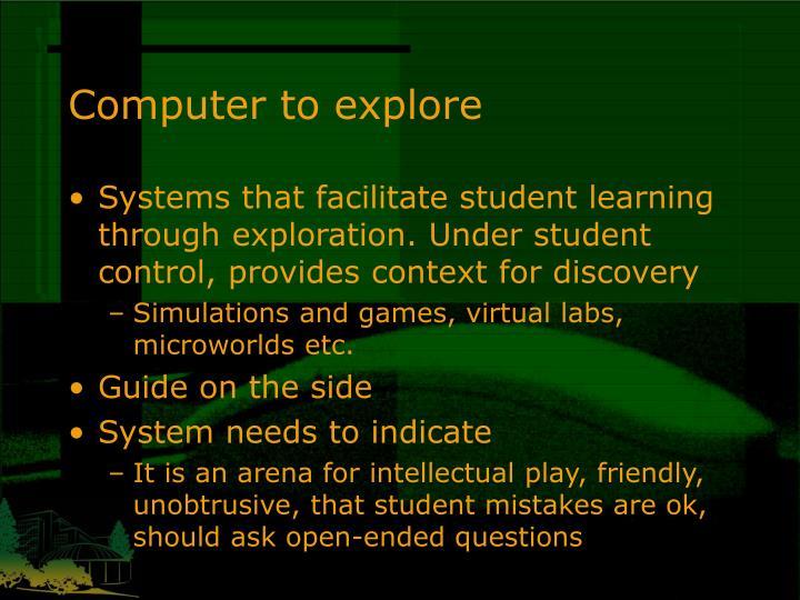 Computer to explore