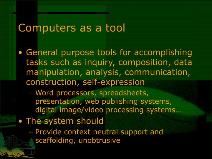 Computers as a tool