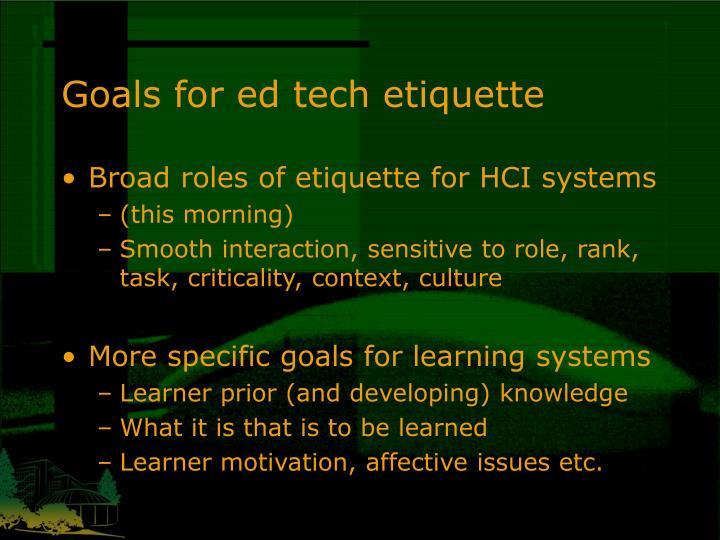Goals for ed tech etiquette