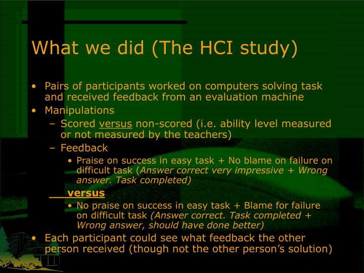What we did (The HCI study)