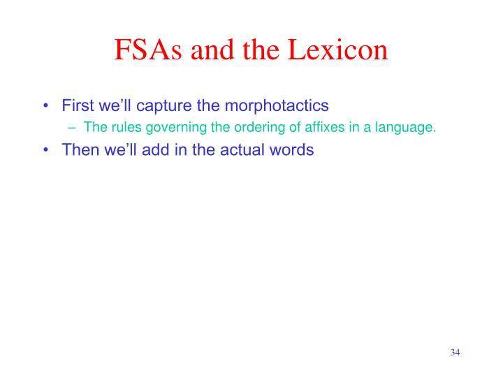 FSAs and the Lexicon