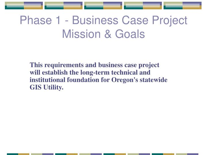 Phase 1 - Business Case Project