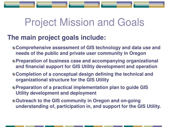 Project Mission and Goals