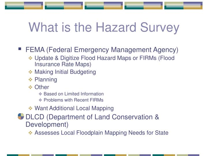 What is the Hazard Survey