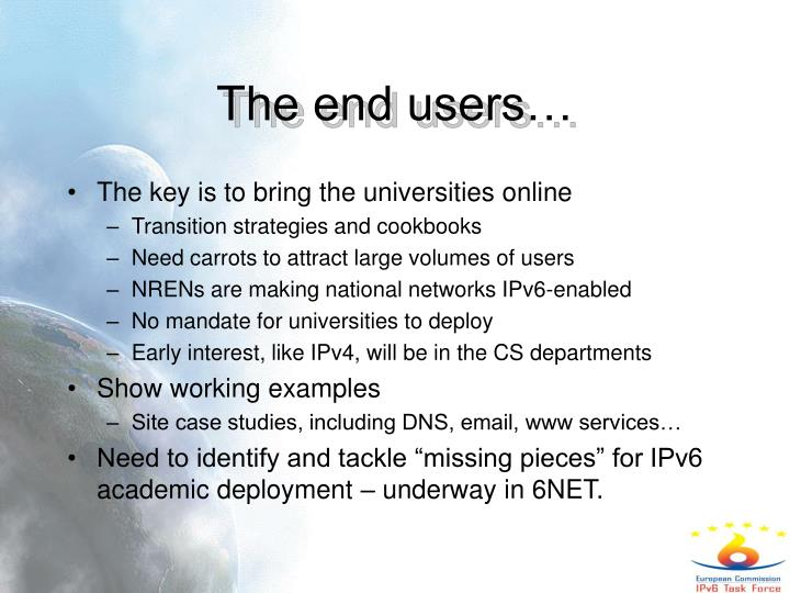 The end users…