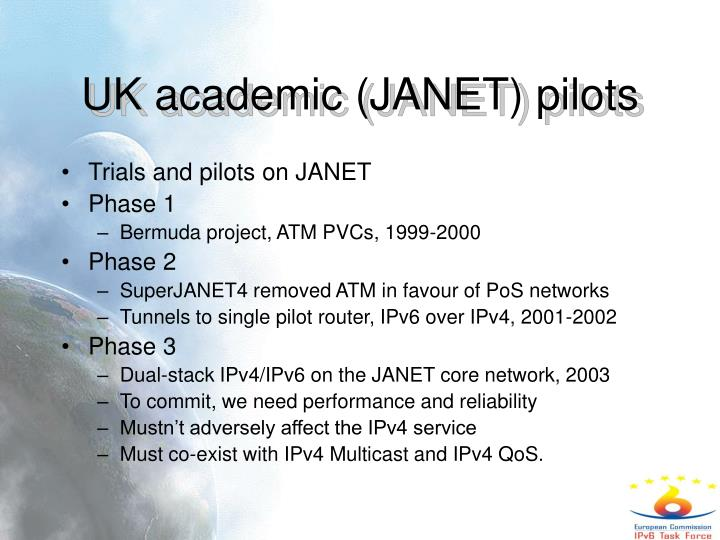 UK academic (JANET) pilots