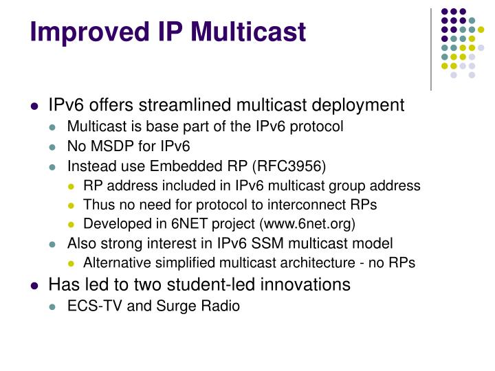 Improved IP Multicast