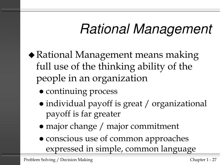 Rational Management