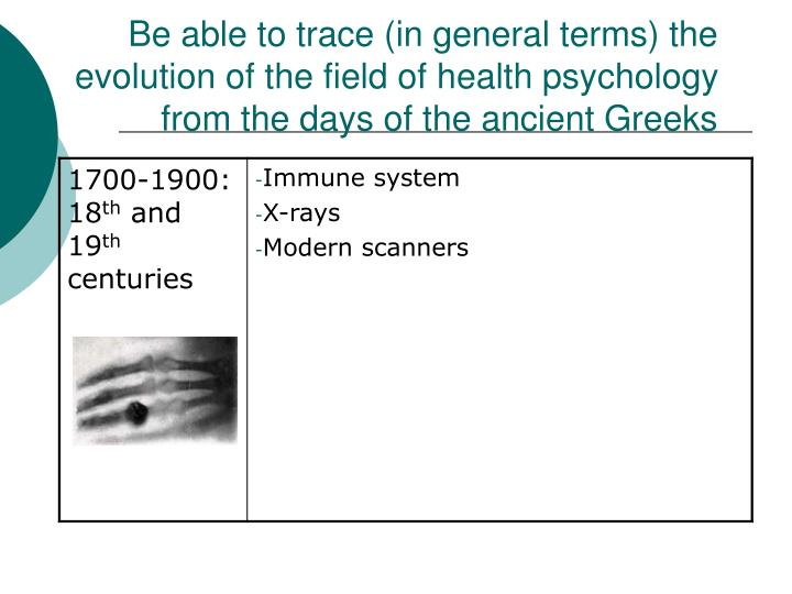 Be able to trace (in general terms) the