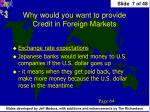 why would you want to provide credit in foreign markets1