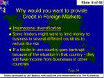 why would you want to provide credit in foreign markets2