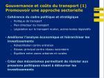 gouvernance et co ts du transport 1 promouvoir une approche sectorielle