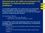 gouvernance et co ts du transport 2 soutenir la r forme des finances publiques