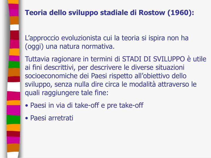 Teoria dello sviluppo stadiale di Rostow (1960):