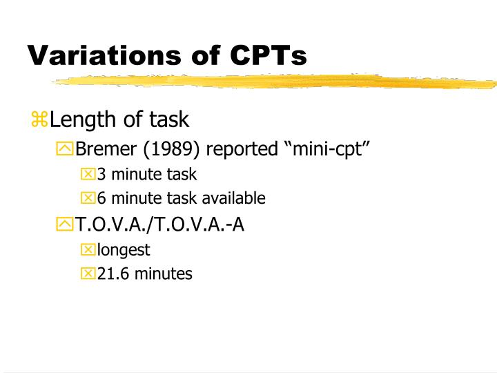 Variations of CPTs