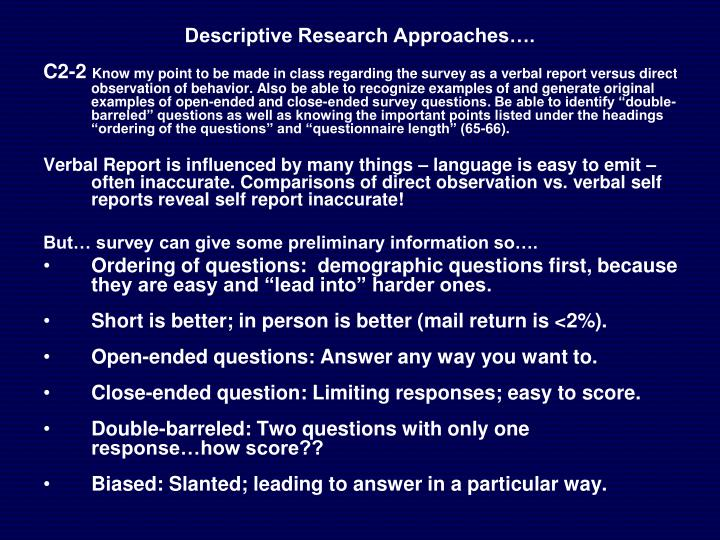 Descriptive Research Approaches….