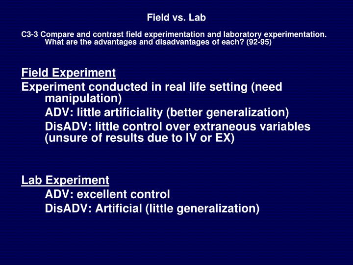 Field vs. Lab