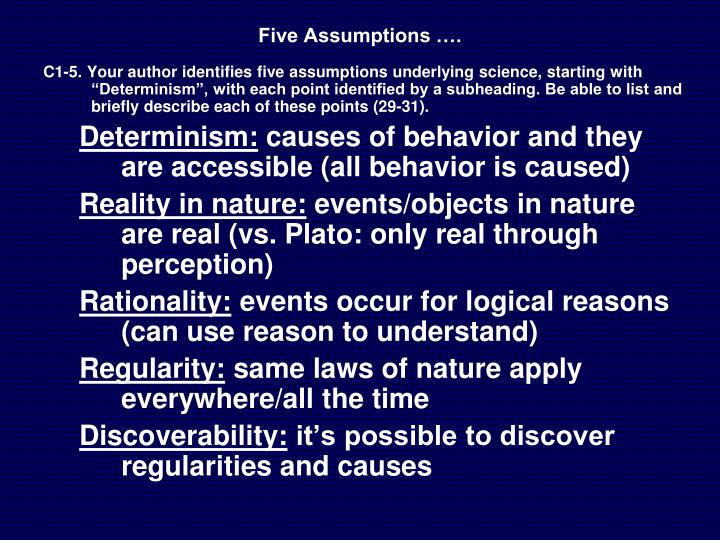 Five Assumptions ….