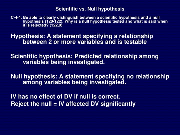 Scientific vs. Null hypothesis