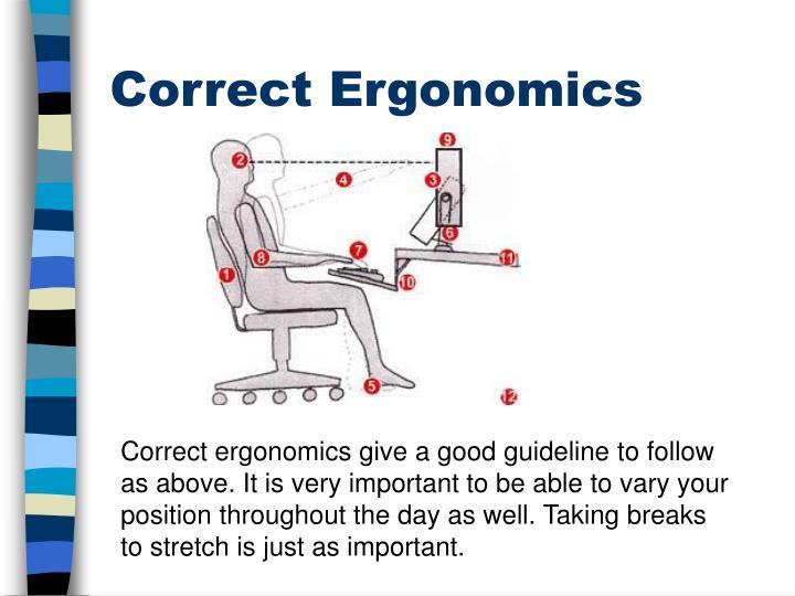 Correct Ergonomics