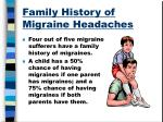 family history of migraine headaches