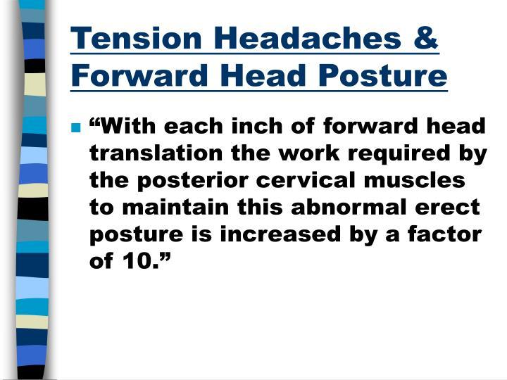 Tension Headaches & Forward Head Posture