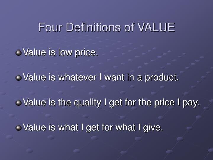 Four Definitions of VALUE