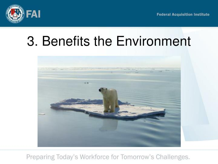 3. Benefits the Environment