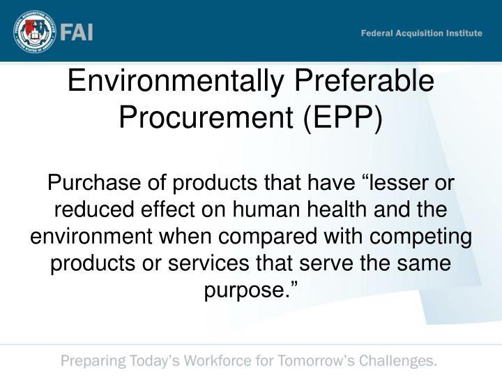 Environmentally Preferable Procurement (EPP)