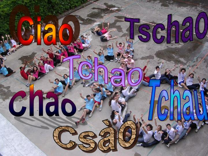 Tschao