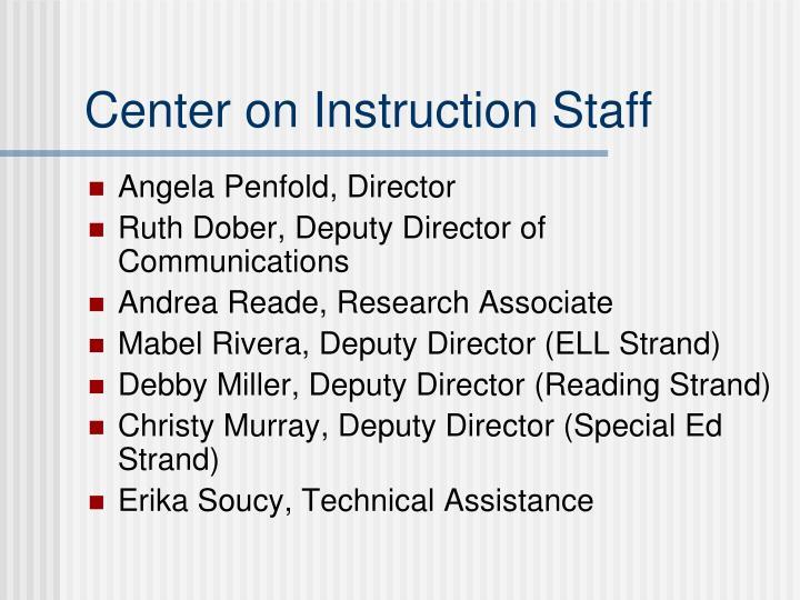 Center on Instruction Staff