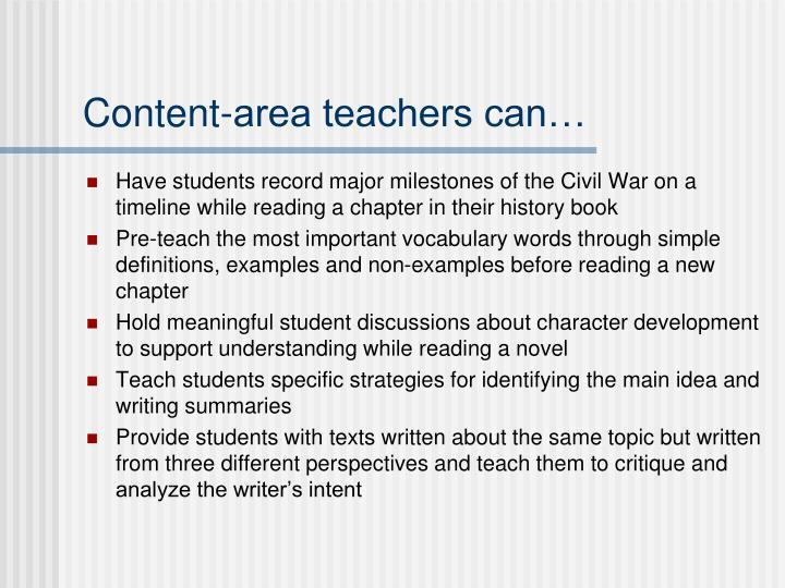 Content-area teachers can…
