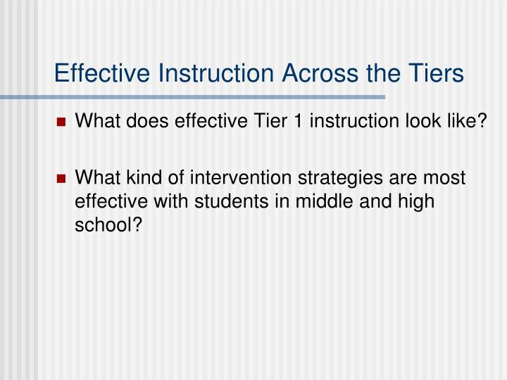 Effective Instruction Across the Tiers