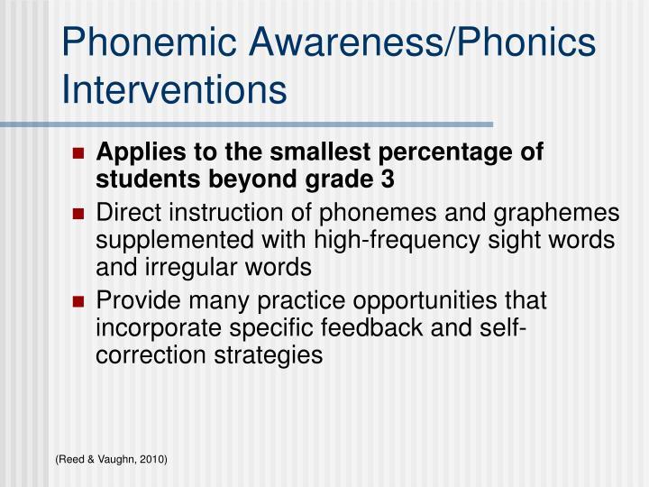 Phonemic Awareness/Phonics Interventions