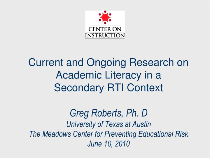 Current and Ongoing Research on Academic Literacy in a