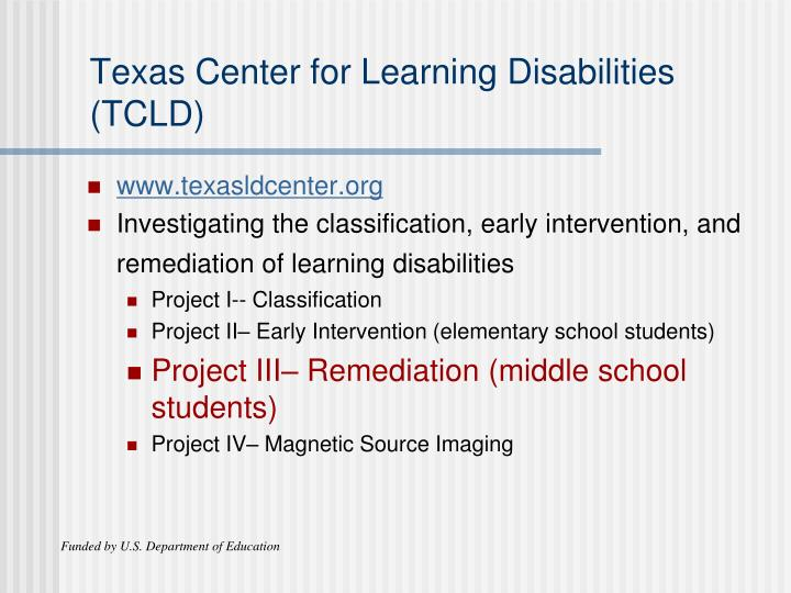 Texas Center for Learning Disabilities (TCLD)