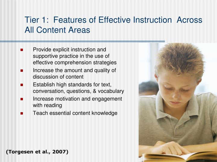Tier 1:  Features of Effective Instruction  Across All Content Areas