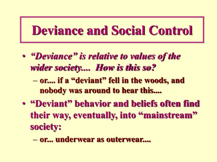 an analysis of social deviance in the society Deviance as a violation of social norms norms are specific behavioural standards, ways in which people are supposed to act, paradigms assignment point - solution for best assignment paper assignment beccaria assumed a utilitarian view of society along with a social contract theory of.
