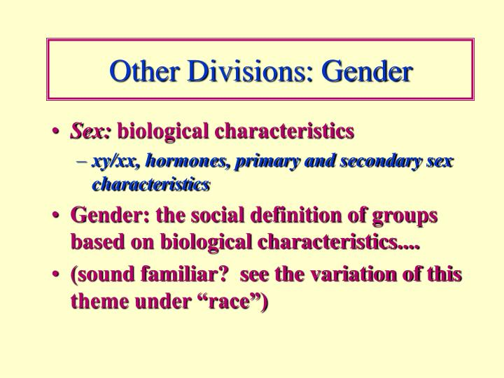 Other Divisions: Gender