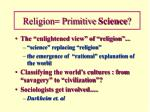 religion primitive science