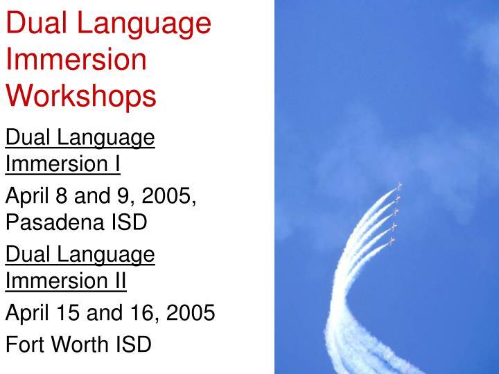 Dual Language Immersion Workshops